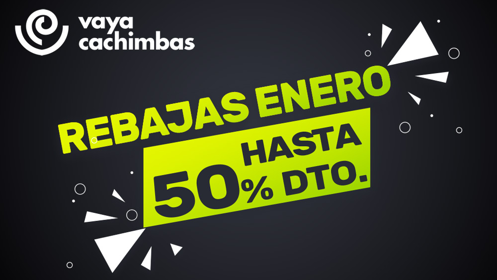 REBAJAS-ENERO-VAYACACHIMBAS-web